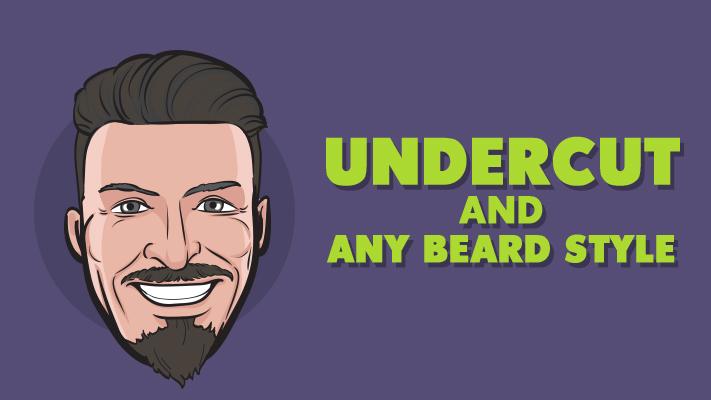 undercut and any beard style